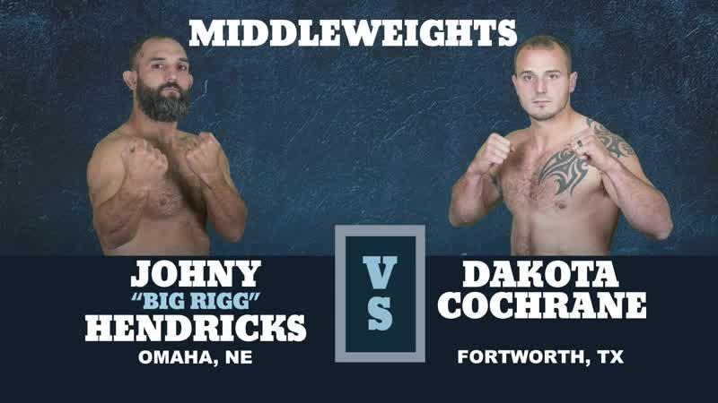 Johnny Hendricks vs. Dakota Cochrane [09.11.2018 World Bare Knuckle Fighting Federation]