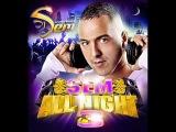 Dj Sem - Cheba Zahwania Nebghi Nez'ha ou N'zid - Sem all Night 3
