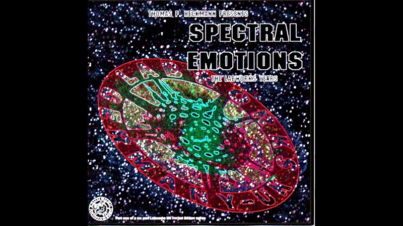 Thomas P. Heckmann – Thomas P. Heckmann Presents Spectral Emotions - The Labworks Years (1995)