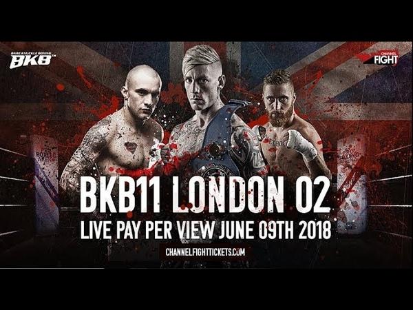 TYLER GOODJOHN VS TONY LAFFERTY BKB11 BARE KNUCKLE BOXING O2 LONDON
