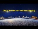 De woorden van de Heilige Geest 'God is de Heer van heel de schepping' Nederlands gesproken