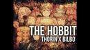 The Hobbit - Thorin x Bilbo || ME MY BROKEN HEART