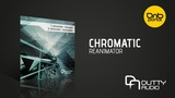 Chromatic - Reanimator Dutty Audio