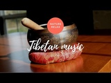 Tibetan Music and Water Sounds For Healing Relaxation Chakra Stress Relief meditation spa &amp yoga HD