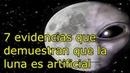 7 Evidencias que demuestran que la luna es artificial