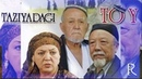 Taziyadagi toy ozbek film Таъзиядаги туй узбекфильм