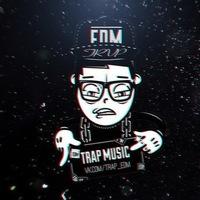 Edm trap music list