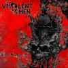 VIOLENT OMEN (2009-2014)