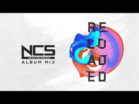NCS Reloaded [Album Mix]