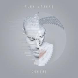 Alex Vargas альбом Cohere