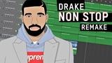 Making a Beat Drake - Non Stop (Remake)