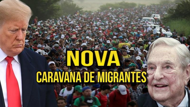 NOVA CARAVANA DE MIGRANTES