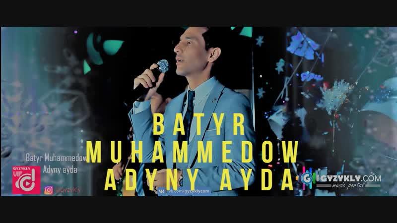 Batyr Muhammedow - Adyny ayda (Taze yyl konsert)