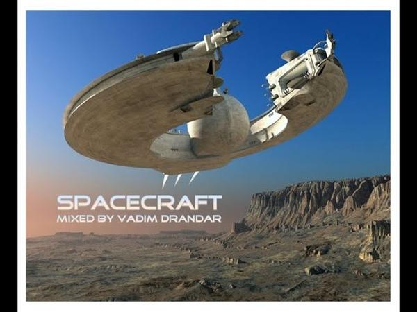 Vadim Drandar - Spacecraft
