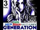 New Generation Italo Disco vol 3 Chwaster Mixx Italo Euro Electronic
