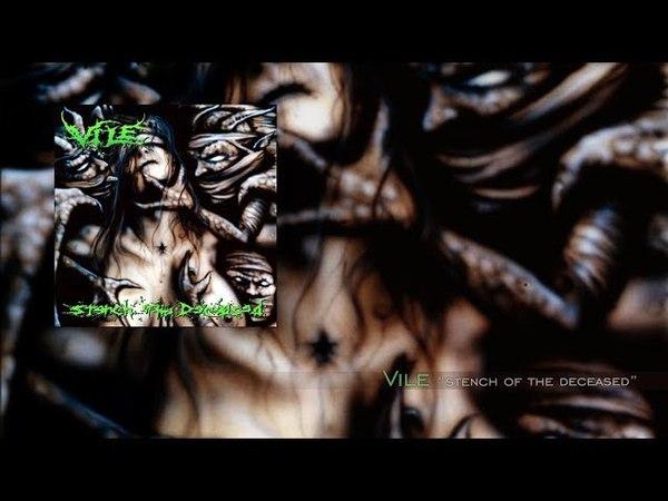 Vile Stench of the Deceased Full Album