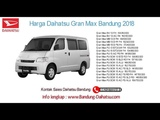 Harga Daihatsu Gran Max 2018 Bandung dan Jawa Barat  082127725181