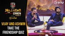 Vijay And Ashwin Take The Friendship Quiz | No 1 Yaari With Rana Season 2 Ep 1 | Viu India
