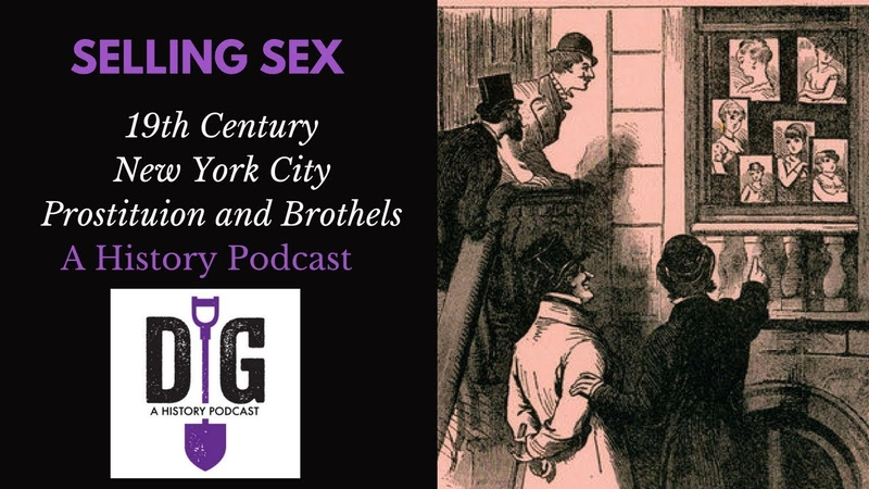Selling Sex: 19th Century New York City Prostitution, Brothels and Sporting Culture