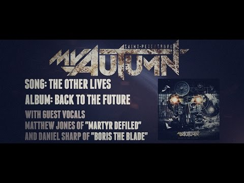 My Autumn - The Other Lives Feat. Matthew(MD) Daniel(BTB)
