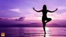 Медитативная Музыка Для Занятия Йогой. Музыка для Активации Жизненной Энергии