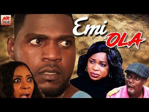 Emi Ola - Yoruba Movies 2018 New Release|Latest Yoruba Movies 2018