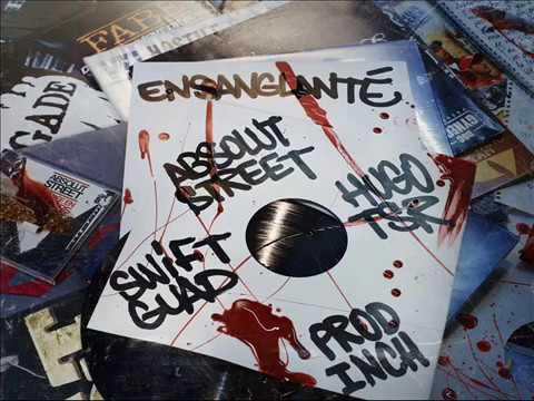 Ensanglanté - Absolut Street x Swift Guad x Hugo TSR - I.N.C.H Beats