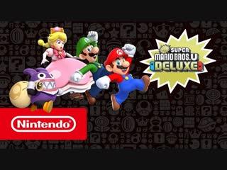 New Super Mario Bros. U Deluxe — релизный трейлер (Nintendo Switch)