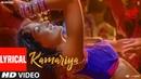 Lyrical Kamariya Video Song STREE Nora Fatehi Rajkummar Rao Aastha Gill Divya Kumar