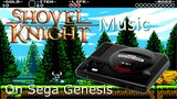 Shovel Knight - Strike the Earth! on Sega Genesis sound chip