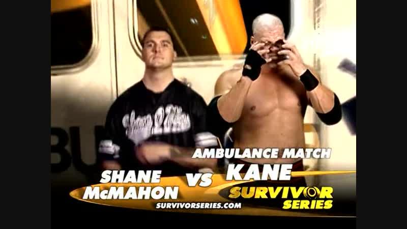 Kane Vs Shane McMahon - Ambulance Match - Survivor Series 2003