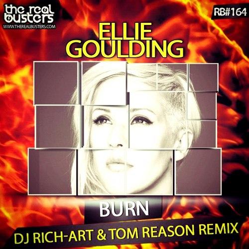 Ellie Goulding - Burn (DJ RICH-ART & TOM REASON Remix)