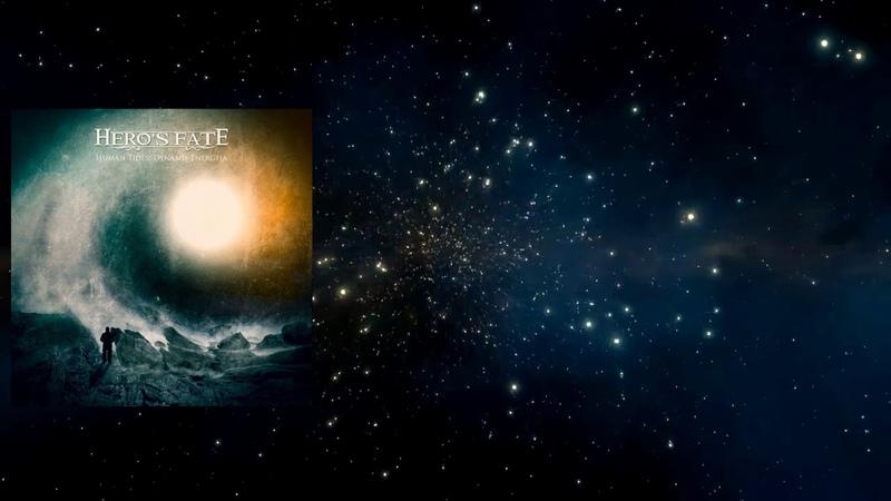 Hero's Fate - Human Tides Dynamis Energeia (Full Album - 2018)