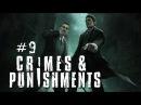 Шерлок Холмс: Преступления и наказания - Рельсы, стрелки, шпалы. Часть 9