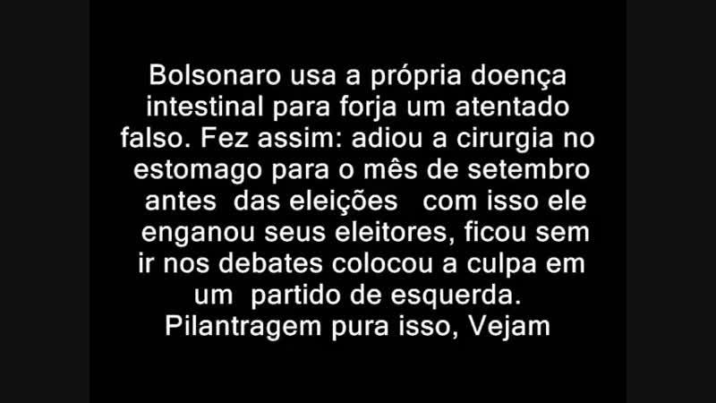 Video mais completo explicando a Farsa da facada e a trama de Bolsonaro_HIGH.mp4