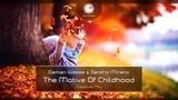 Damian Wasse &amp Sandro Mireno - The Motive of Childhood (Classical Mix)