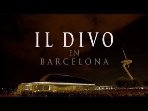 IL DIVO - En Barcelona - Concierto Completo - IL DIVO - In Barcelona - Full Concert
