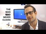 The Man Who Never Clicks (