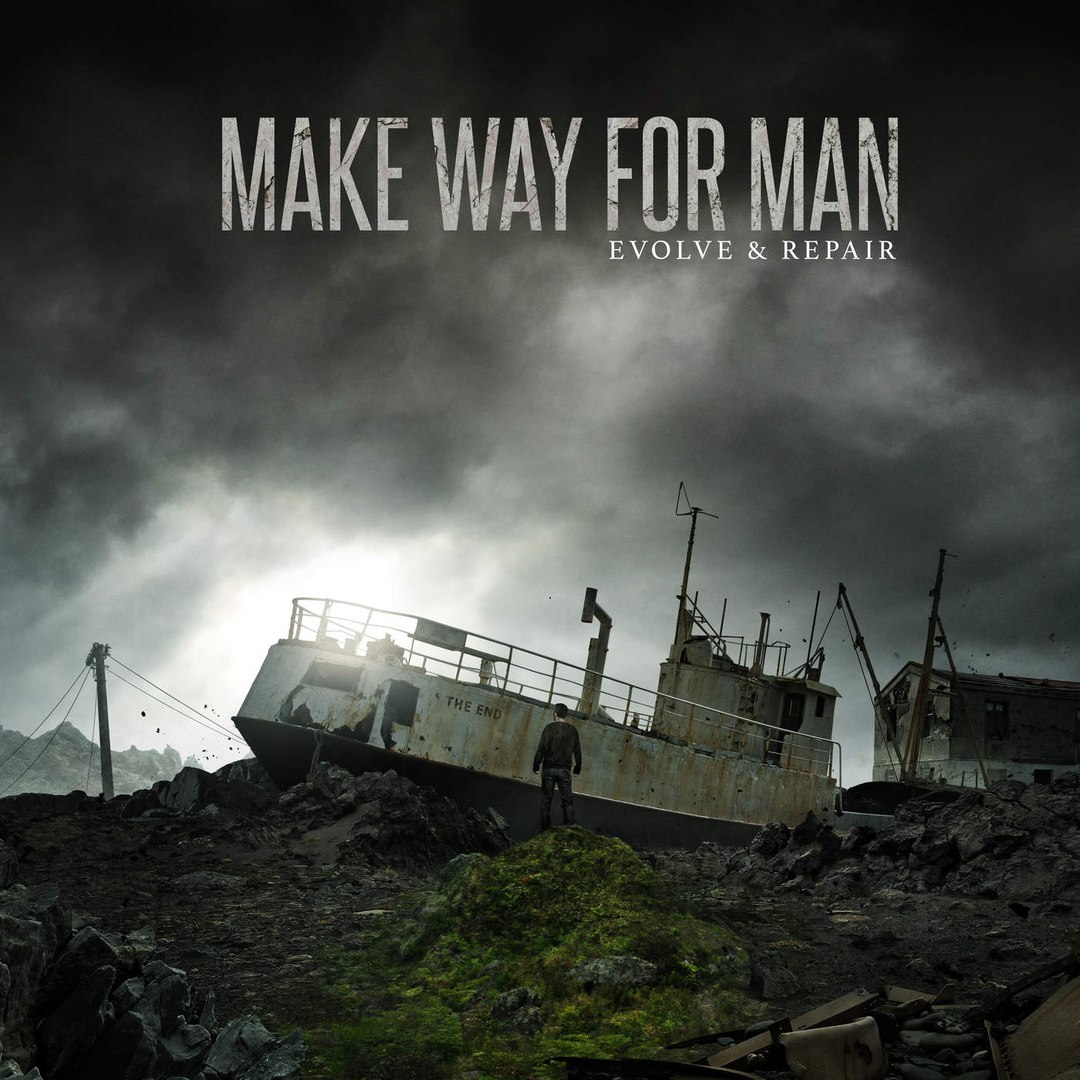 Make Way For Man - Evolve And Repair [EP] (2016)