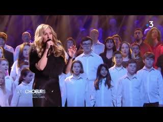 300 choeurs - les stars chantent leurs plus grands tubes_france 3_2019_04_19_21_04