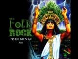 Folk Rock Instrumental compilado 13...
