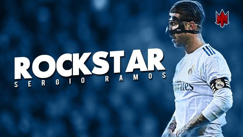 Sergio Ramos - Rockstar - Crazy Defensive Skills - 2018 HD