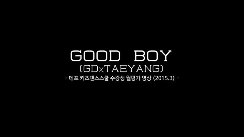 GD X TAEYANG - GOOD BOY KPOP DANCE COVER