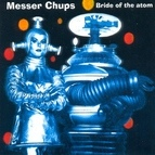 Messer Chups альбом Bride Of The Atom