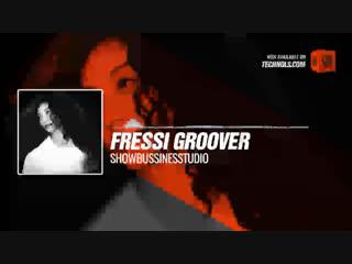 Fressi Groover - Showbussinesstudio #Periscope #Techno #music