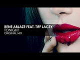 Rene Ablaze &amp Tiff Lacey - Tonight TEASER