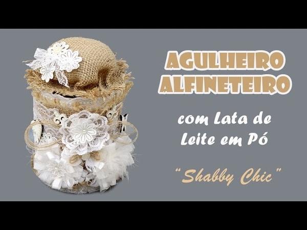 Lata de Leite AgulheiroAlfineteiro Estilo Shabby Chic (ARTESANATO, DIY, RECICLAGEM)