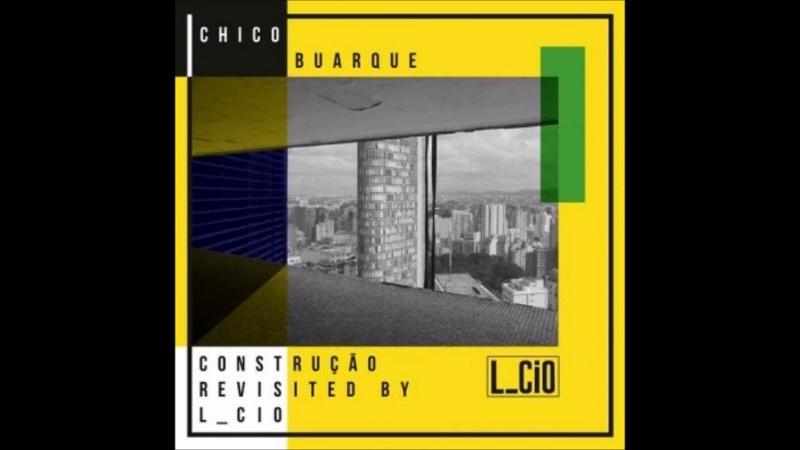 Chico Buarque Construção L cio K Ri Version