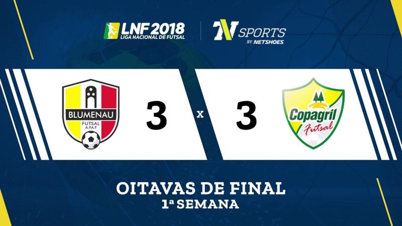 LNF2018 Blumenau 3 x 3 Copagril Gols Oitavas Ida