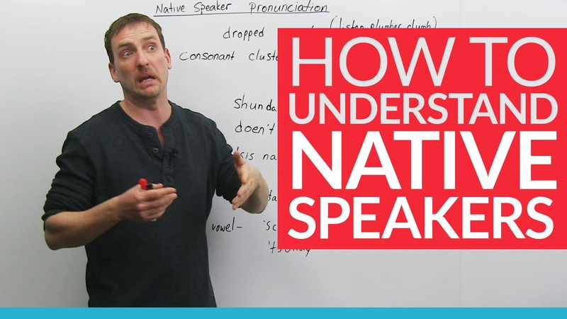 Learn English How to understand native speakers